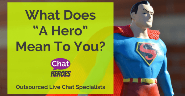 "What Does ""A Hero"" Mean To You?"