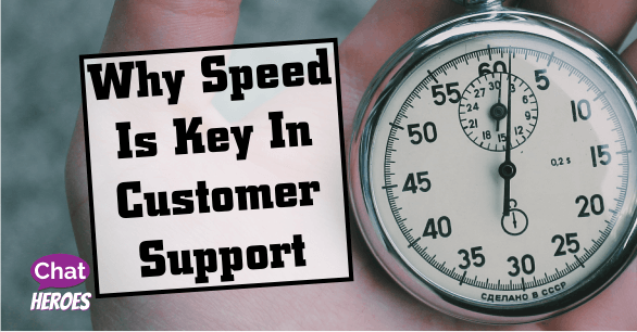 Why Speed Is Key In Customer Support