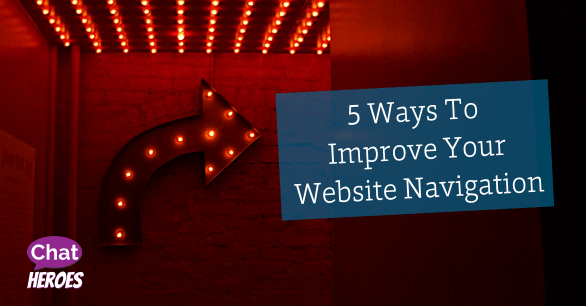 5 Ways To Improve Your Website Navigation